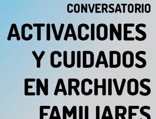Conversatorio – Archivos Familiares